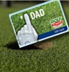 Concours gratuits : Pour la fte des pres, une des deux carte-cadeaux GolfTown de $100